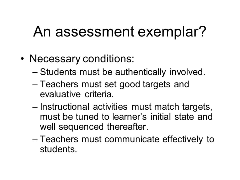 An assessment exemplar. Re-read A Story of Assessment for Student Success (p.