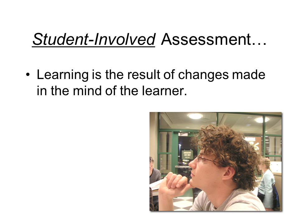 High Quality Assessment Why Assess. What's the purpose.