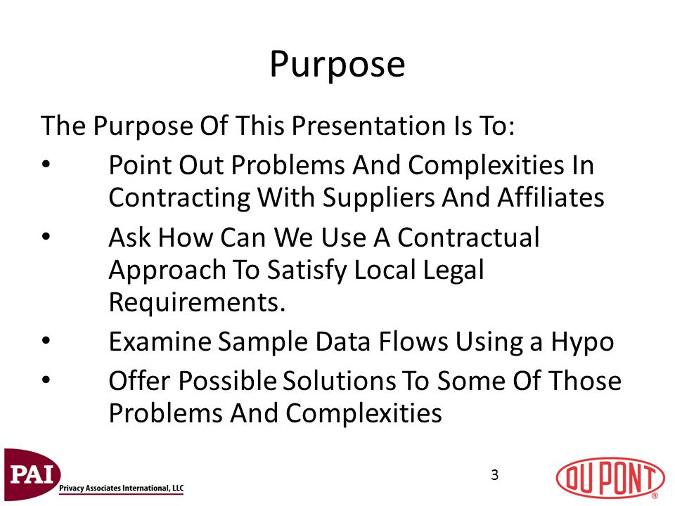 3 Purpose The Purpose Of This Presentation Is To: Point Out Problems And Complexities In Contracting With Suppliers And Affiliates Ask How Can We Use