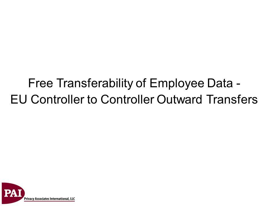 Free Transferability of Employee Data - EU Controller to Controller Outward Transfers