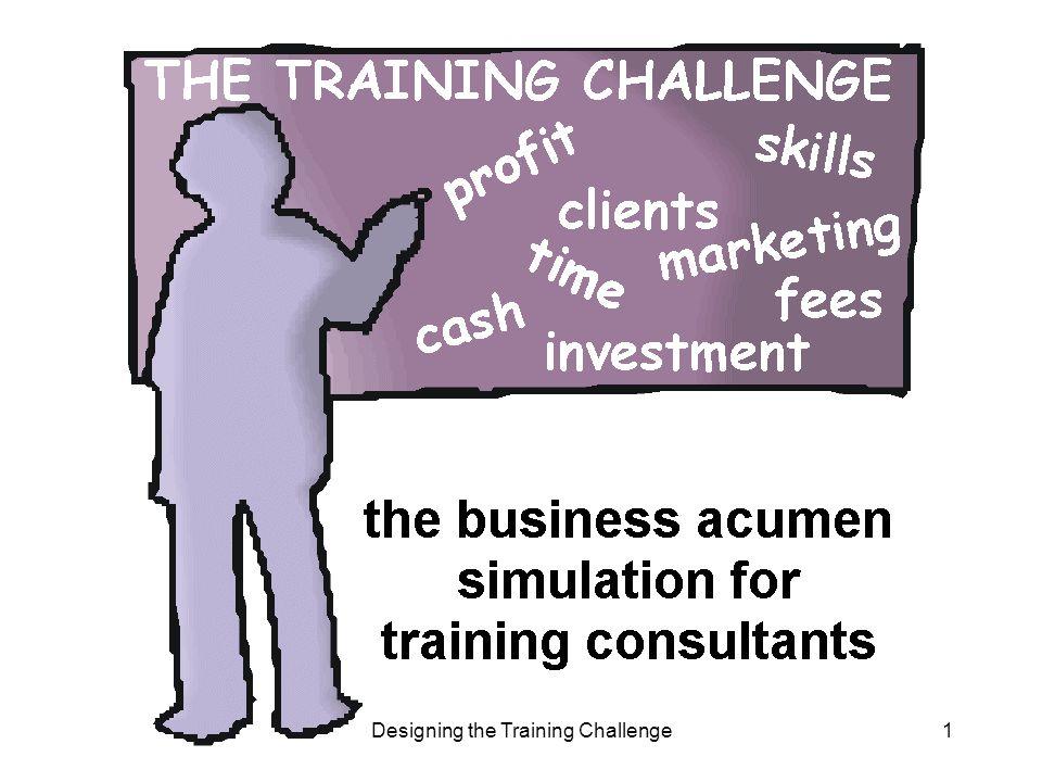 Designing the Training Challenge1