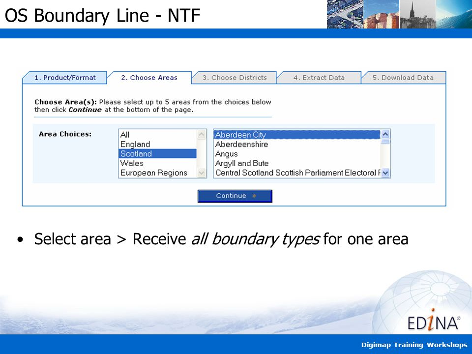 Digimap Training Workshops OS Boundary Line - NTF Select area > Receive all boundary types for one area