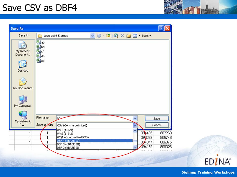 Digimap Training Workshops Save CSV as DBF4