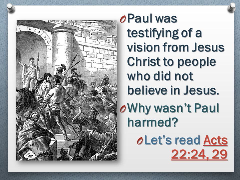 O Why were the Jews angry with Paul? O Let's read Acts 22:17–21 Acts 22:17–21Acts 22:17–21