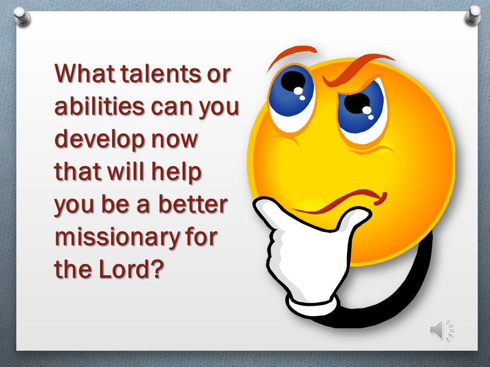 O Write in the steps you have taken and will take to prepare to be a missionary. You Missionary Enr. Act. 1