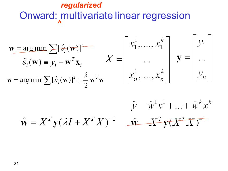 21 Onward: multivariate linear regression regularized ^