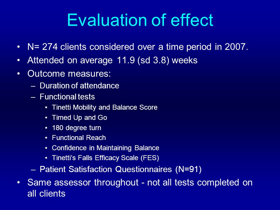 Evaluation of effect N= 274 clients considered over a time period in 2007.