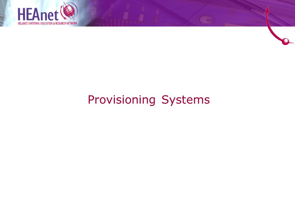 Provisioning Systems