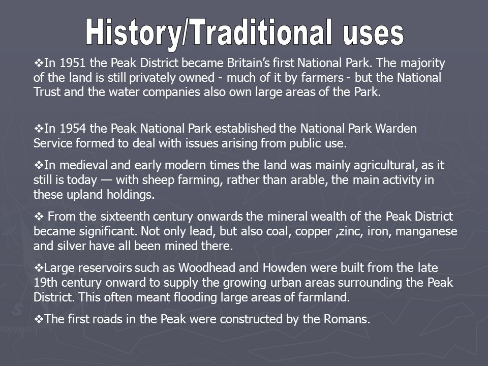  In 1951 the Peak District became Britain's first National Park.
