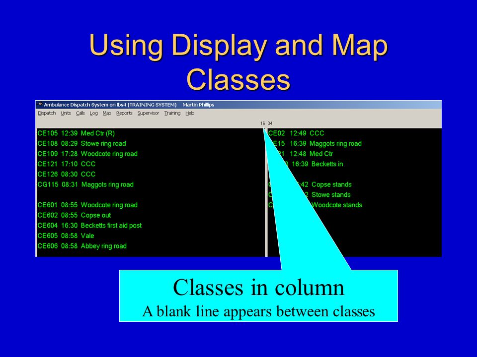 Using Display and Map Classes Classes in column A blank line appears between classes