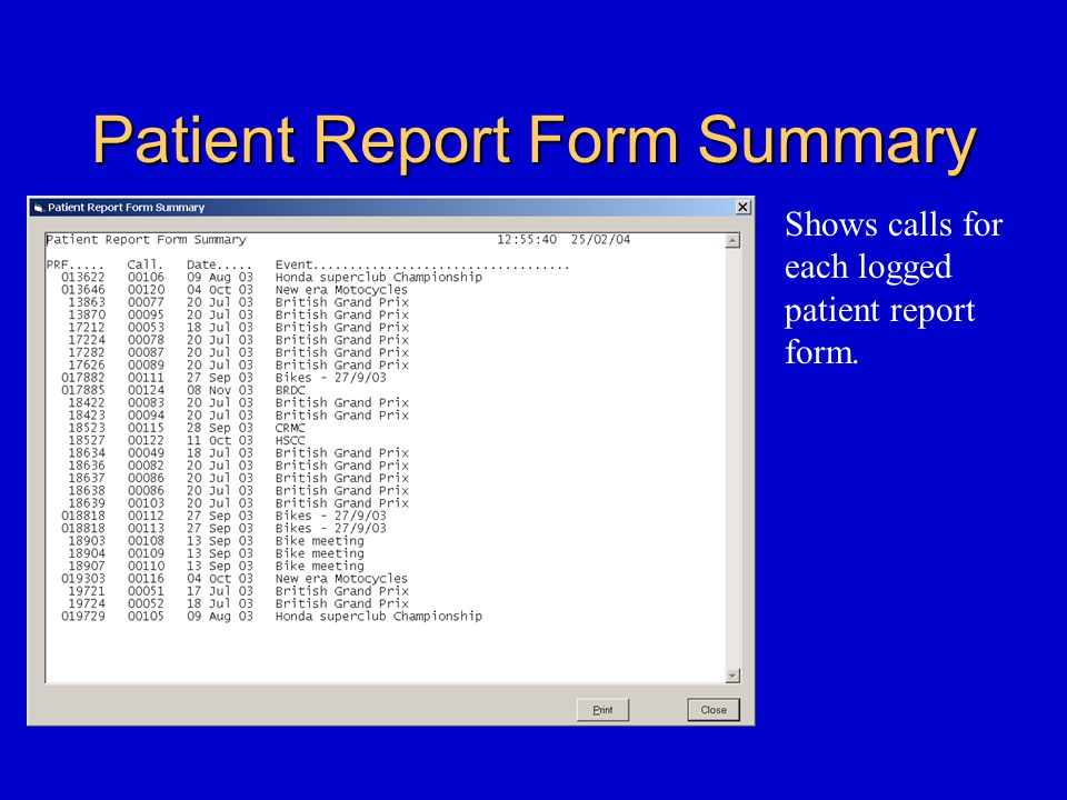Patient Report Form Summary Shows calls for each logged patient report form.
