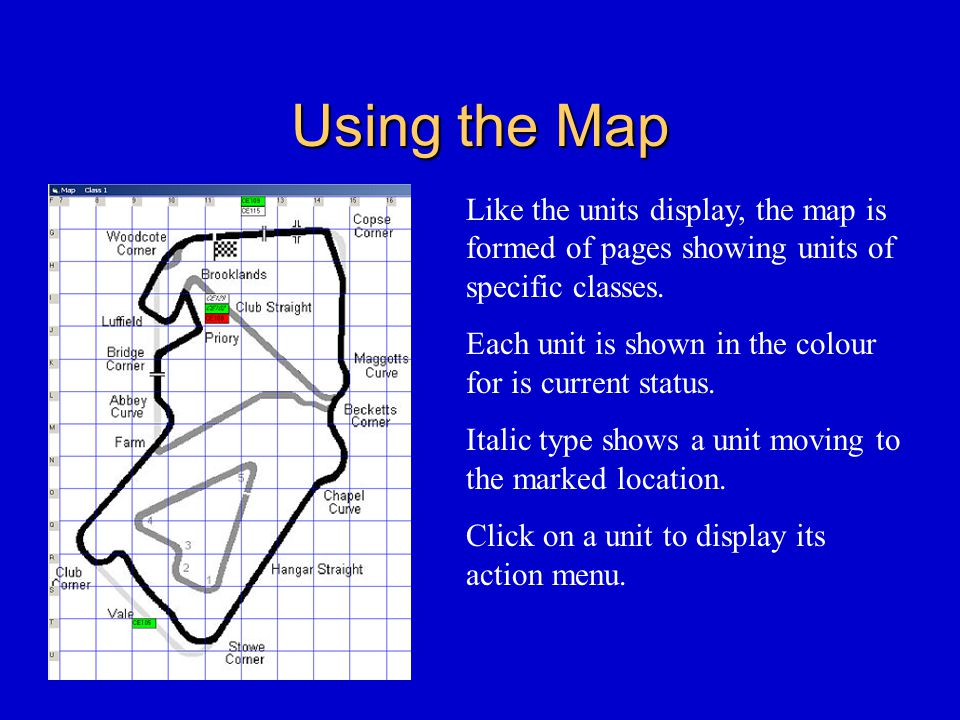 Using the Map Like the units display, the map is formed of pages showing units of specific classes.