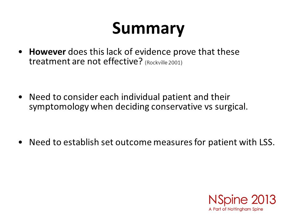 Summary However does this lack of evidence prove that these treatment are not effective.