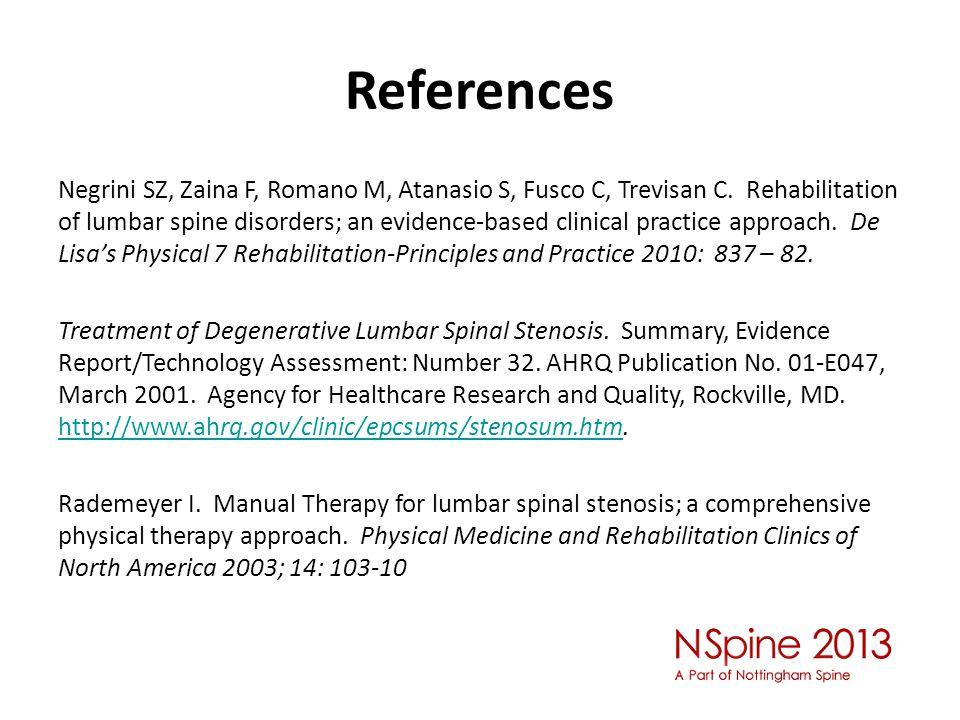 References Negrini SZ, Zaina F, Romano M, Atanasio S, Fusco C, Trevisan C.