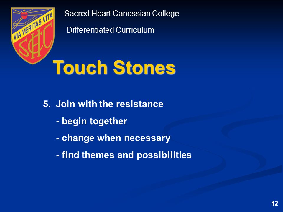 Sacred Heart Canossian College Differentiated Curriculum Touch Stones 5.