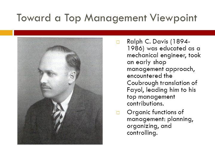 Toward a Top Management Viewpoint  Ralph C.