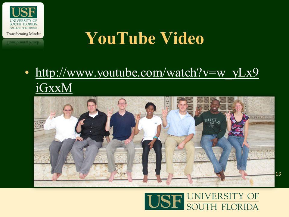 YouTube Video http://www.youtube.com/watch?v=w_yLx9 iGxxMhttp://www.youtube.com/watch?v=w_yLx9 iGxxM 13