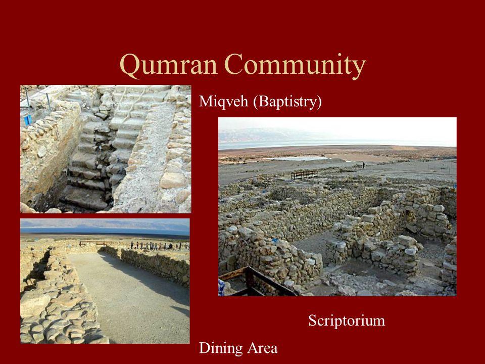 Qumran Community Miqveh (Baptistry) Dining Area Scriptorium