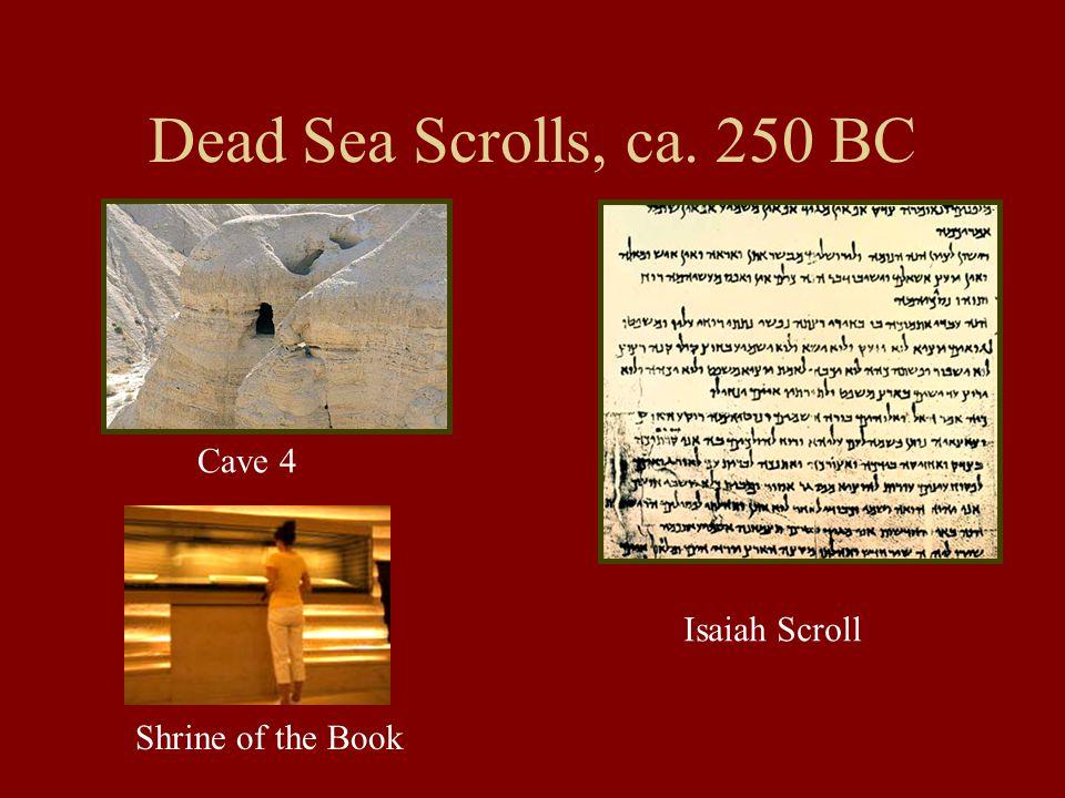 On the Nile Delta Antiochus IV, r. 175-64 BC Rosetta Stone ca. 196 BC Septuagint Version, ca.250 BC