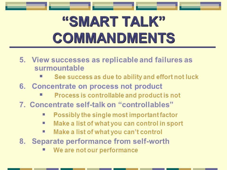 SMART TALK COMMANDMENTS 5.