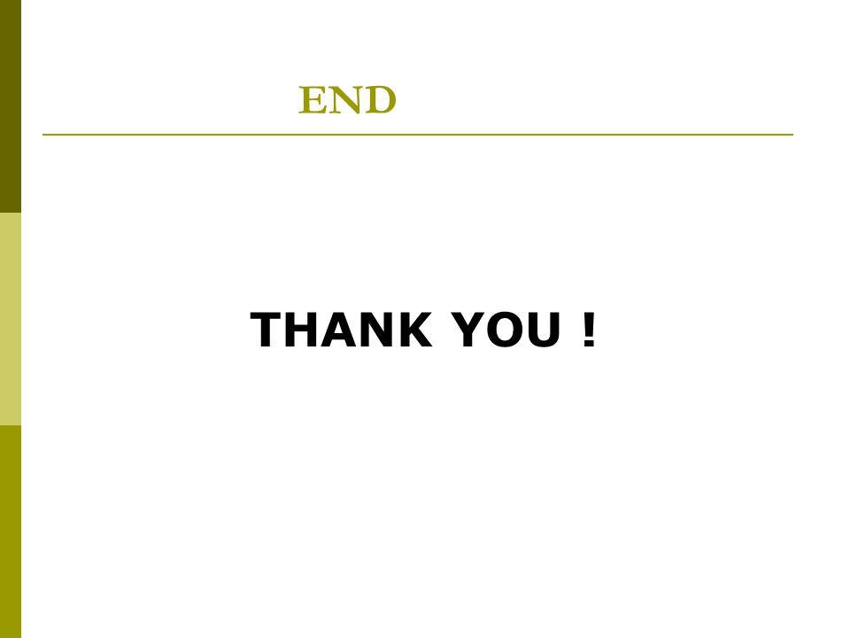END THANK YOU !