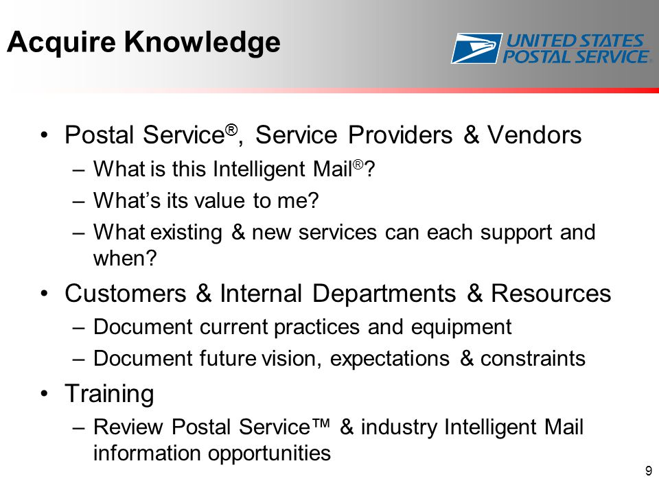 Acquire Knowledge Postal Service ®, Service Providers & Vendors –What is this Intelligent Mail ® .