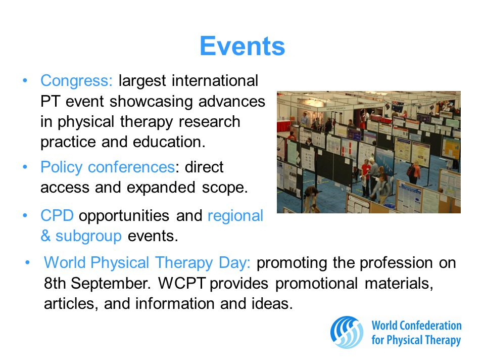 Events Congress: largest international PT event showcasing advances in physical therapy research practice and education.