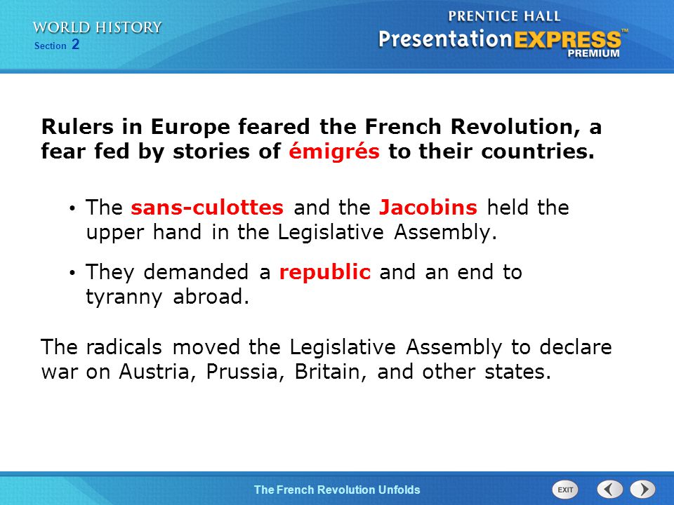Chapter 25 Section 1 The Cold War BeginsThe French Revolution Unfolds Section 2 The sans-culottes and the Jacobins held the upper hand in the Legislative Assembly.
