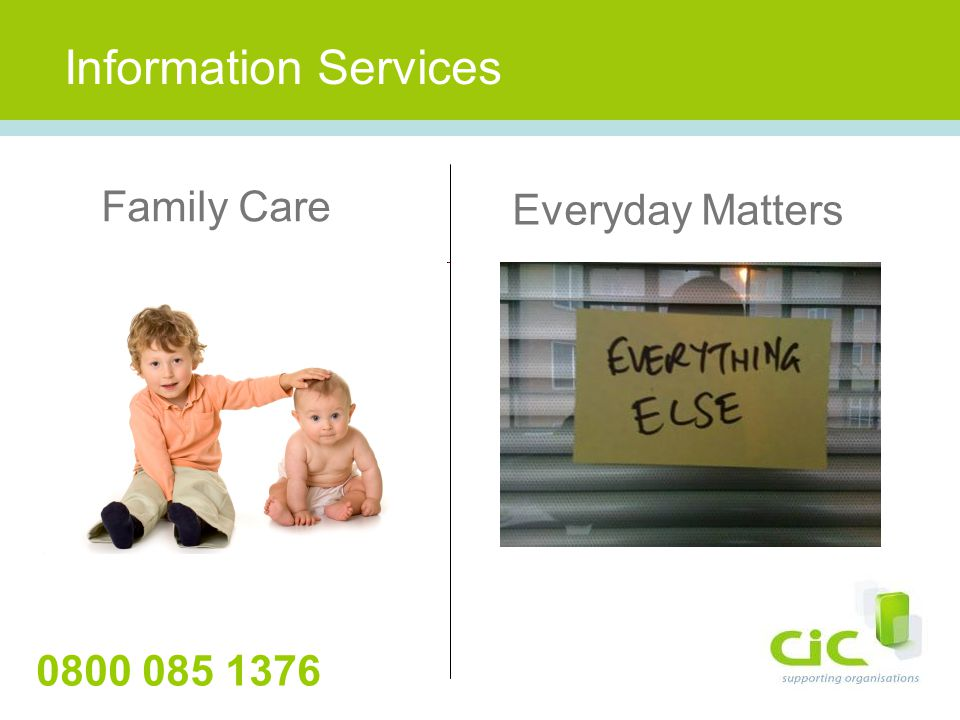 Information Services Family Care Everyday Matters 0800 085 1376