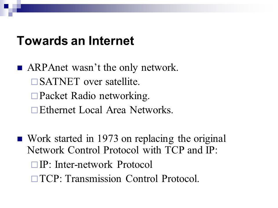 Towards an Internet ARPAnet wasn't the only network.