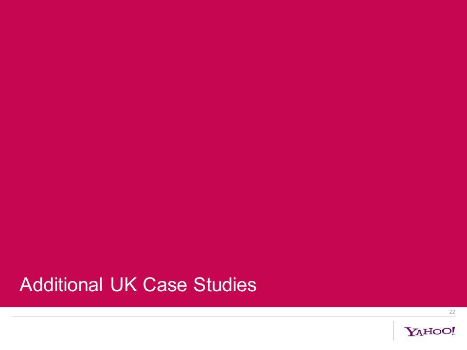 22 Additional UK Case Studies