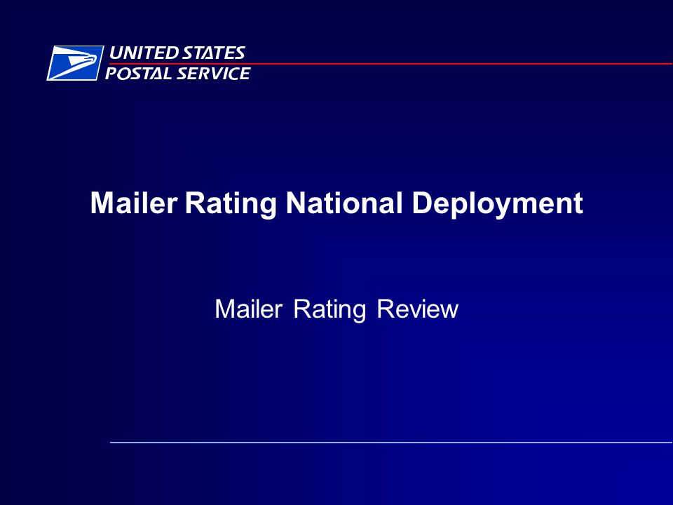 Mailer Rating National Deployment Mailer Rating Review