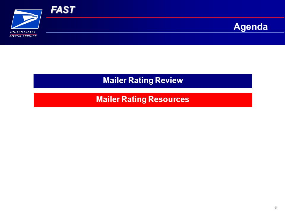 FAST 6 Agenda Mailer Rating Review Mailer Rating Resources