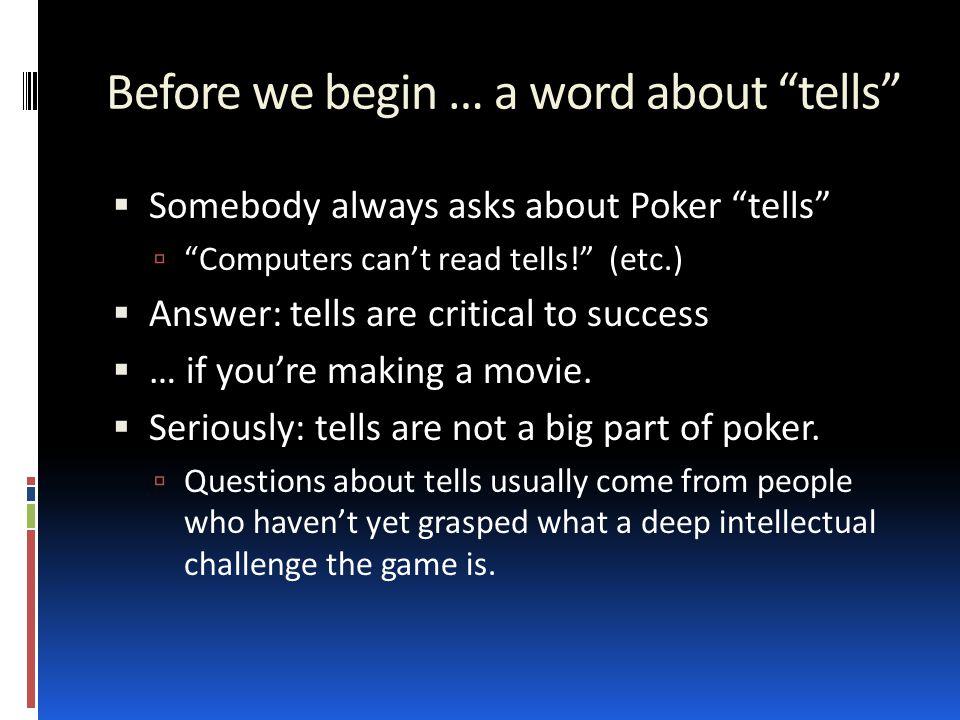 Characterizing Games Open Information Limited Information Deterministic Nondeterministic Chess Checkers Go … Battleship Minesweeper … Backgammon … Poker Stock market …