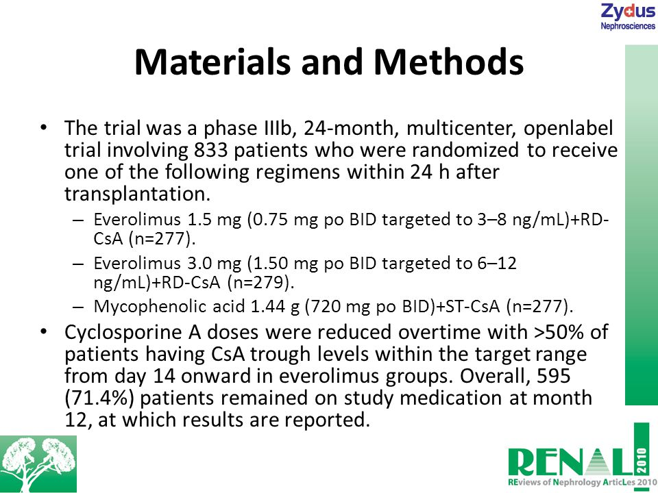 Materials and Methods The trial was a phase IIIb, 24-month, multicenter, openlabel trial involving 833 patients who were randomized to receive one of the following regimens within 24 h after transplantation.