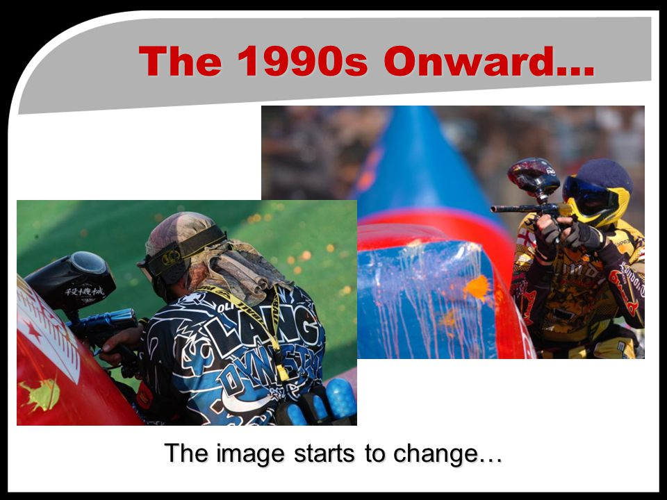 The 1990s Onward… The image starts to change…