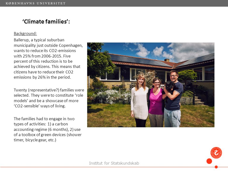 'Climate families': Background: Ballerup, a typical suburban municipality just outside Copenhagen, wants to reduce its CO2-emissions with 25% from 2006-2015.