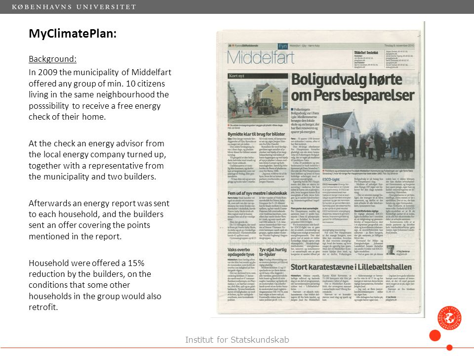 MyClimatePlan: Background: In 2009 the municipality of Middelfart offered any group of min.