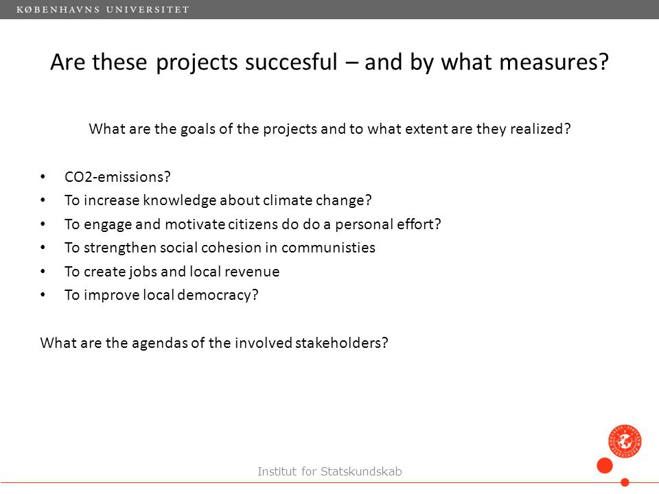 Are these projects succesful – and by what measures.