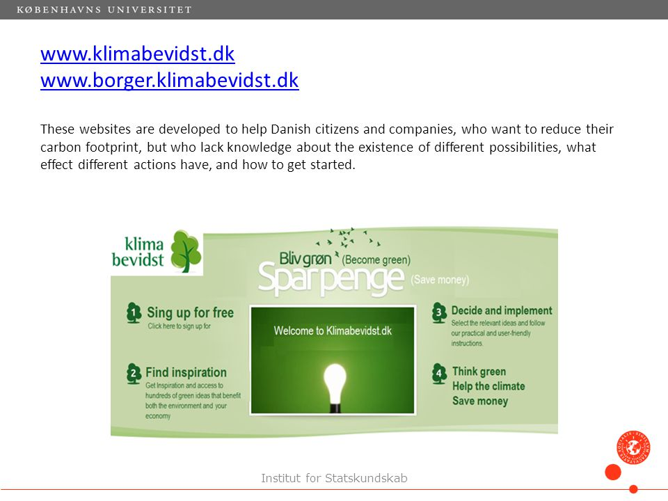 Both versions of klimabevidst.dk are build up around 12 categories, each representing a different area of action concerning climate change mitigation (lighting, transport, heating, etc.).