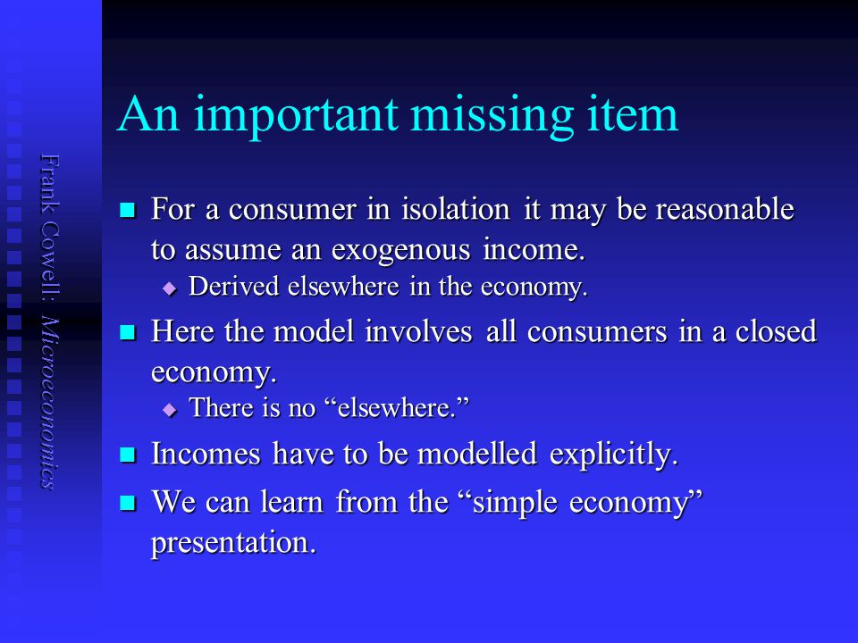 Frank Cowell: Microeconomics Consumption and net output   Obvious way to aggregate consumption of good i.