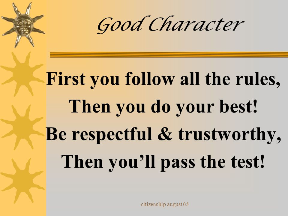 citizenship august 05 Good Character I've been working on good character And I'll show you how to play