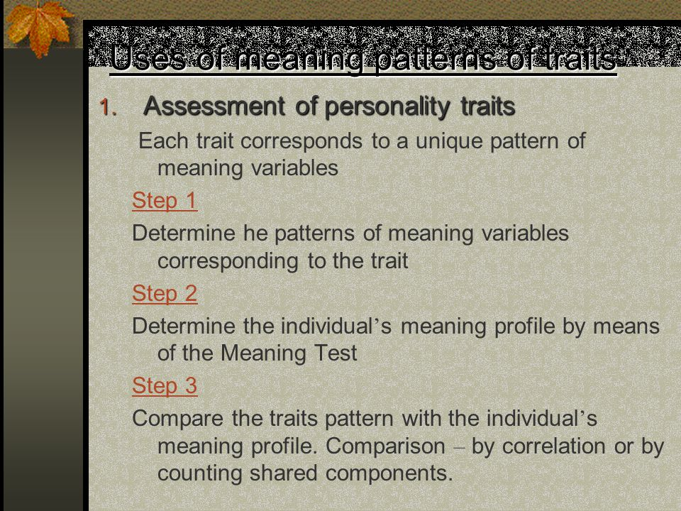 Uses of meaning patterns of traits 1.