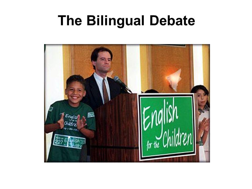 The Bilingual Debate