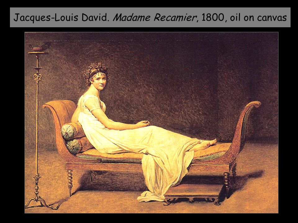 Jacques-Louis David. Madame Recamier, 1800, oil on canvas
