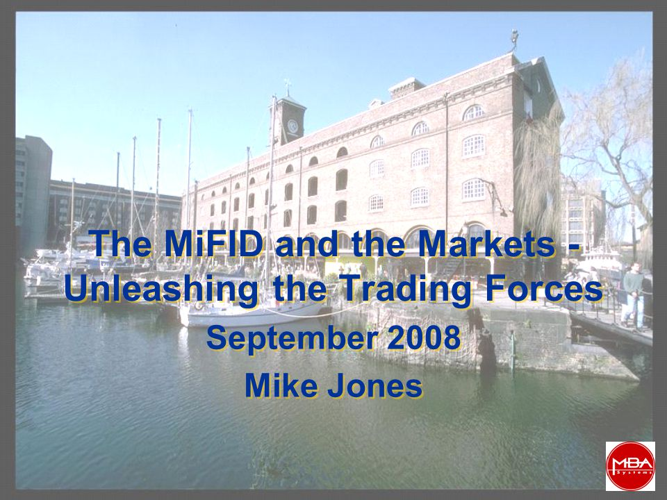 2 What is The MiFID about.The core Lisbon objectives ..