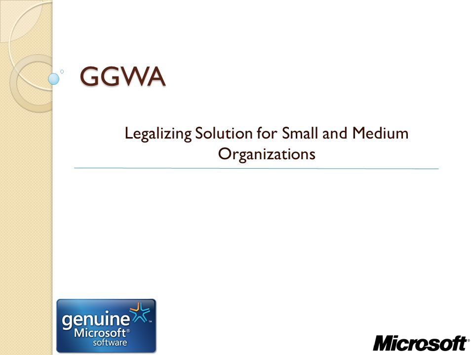 GGWA Legalizing Solution for Small and Medium Organizations