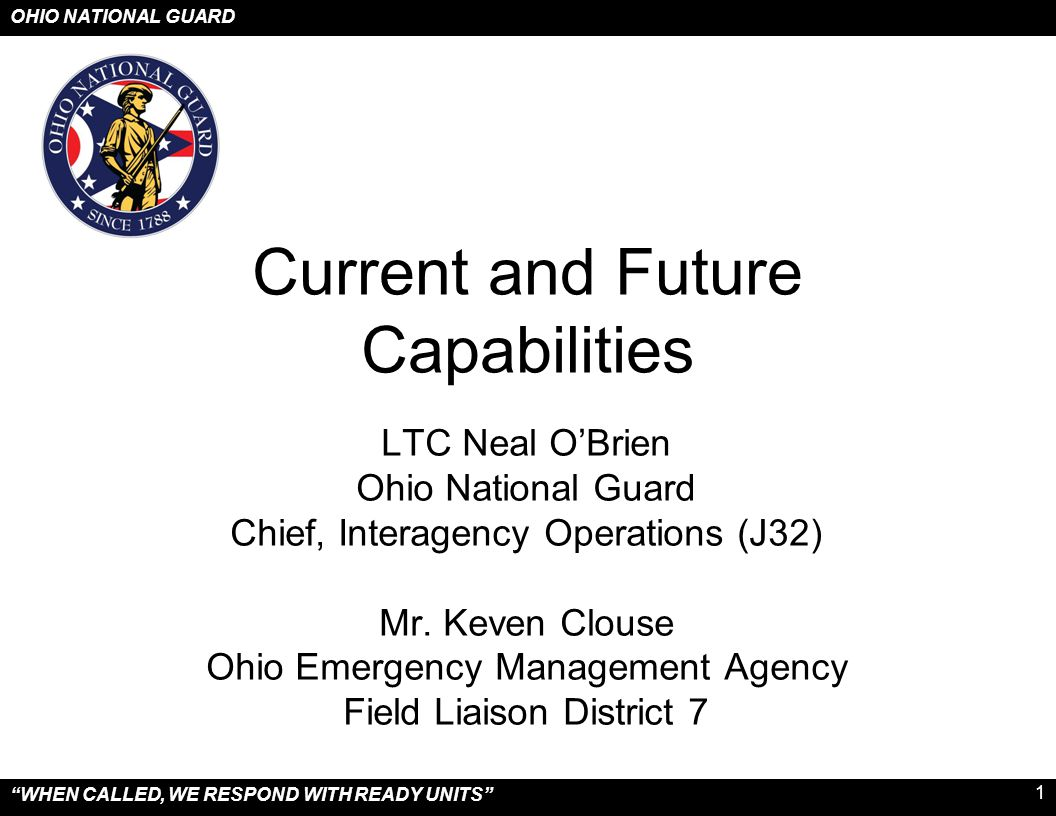 OHIO NATIONAL GUARD WHEN CALLED, WE RESPOND WITH READY UNITS 2 The Adjutant General/ CDR Joint Force HQ J-3/5/7 Plans and Operations J-2 Intelligence J-4 Logistics J-1 Personnel J-6 Information Systems J-8 Comptroller Personal StaffSpecial Staff Chief of Staff ATAG-Army ATAG-Air USCG USN USAFR USMC USAR 37 th Bde Combat Team 73 d Joint Task Force 16 th Engineer Bde 121 st Air Refueling Wing 178 th Fighter Wing 179 th Air Wing 180 th Fighter Wing Joint Force Headquarters Columbus, Ohio Governor State of Ohio Standard Organization for the ONG during normal/routine operations.