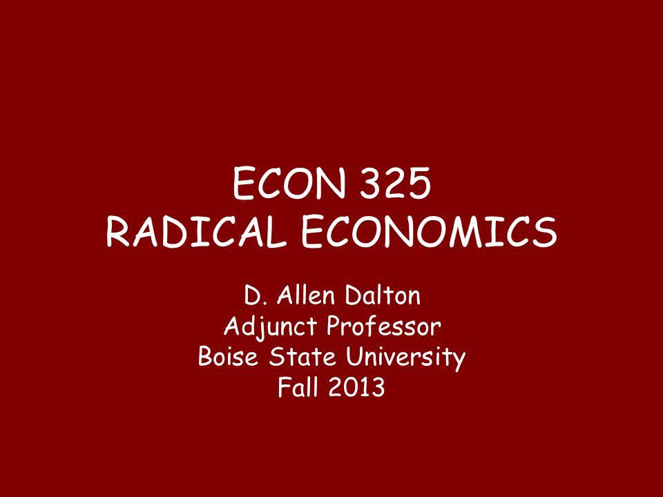 Why should one study Radical Economics.