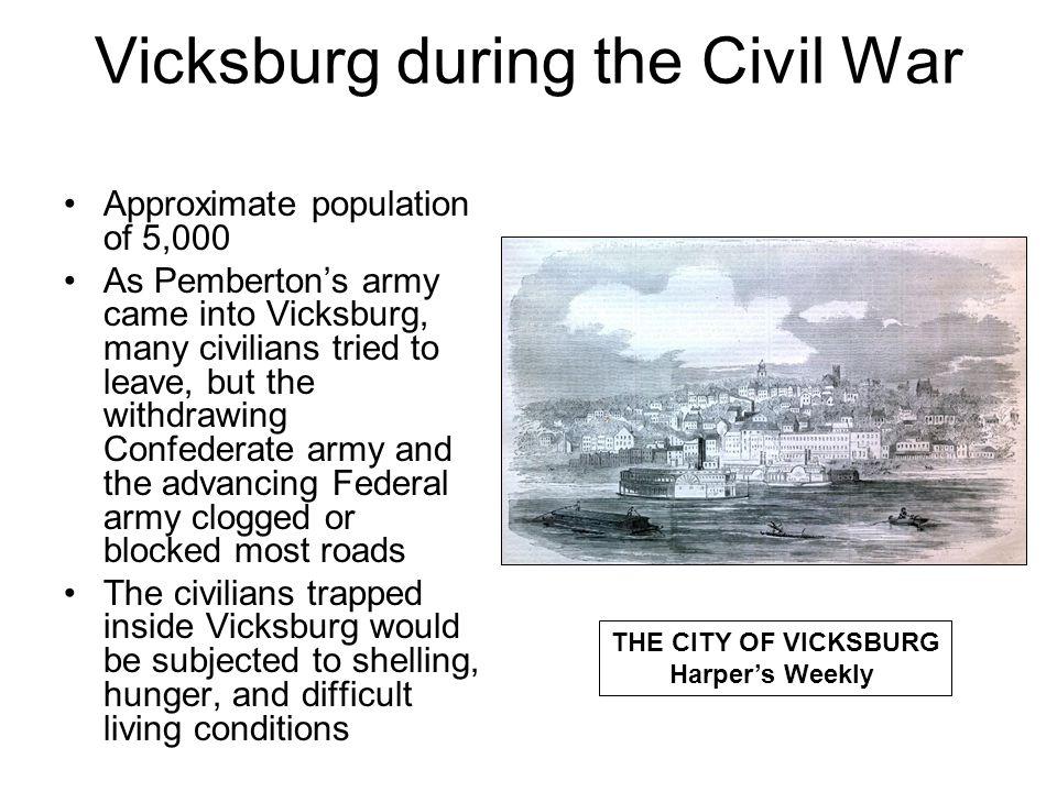 Vicksburg During the Siege Several women wrote very descriptive diaries of their experiences –Emma Balfour –Mary Ann Loughborough Emma Balfour